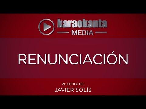 Karaokanta - Javier Solís - Renunciación