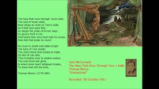 John McCormack ~ The Harp that Once Through Tara`s Halls.  Trad. 1912