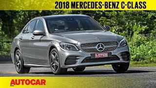 2018 Mercedes-Benz C-class facelift | First India Drive | Autocar India