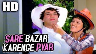 Sare Bazaar Karenge Pyar | Kishore Kumar, Asha Bhosle