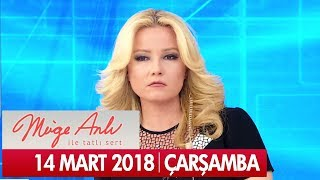 Müge Anlı ile Tatlı Sert 14 Mart 2018 - Tek Parça