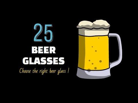 Beer Glassware: types and serving capacity, 25 beer glasses, choose right beer glass