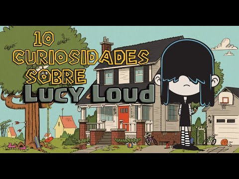 10 Curiosidades De Lucy Loud [Resubido] - The Loud House | LindberghXD369