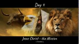 (#34 5980) Day 4 - Jesus Christ (The Mission)