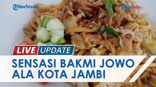 Menilik Kuliner Bakmi Jowo Jogja di Sumatera, Sajikan Citarasa Jateng untuk Lidah Warga Kota Jambi