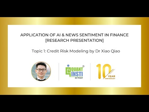 Credit Risk Modeling by Dr Xiao Qiao   Research Presentation ...