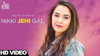 Nikki Jehi Gal  Noor Verma