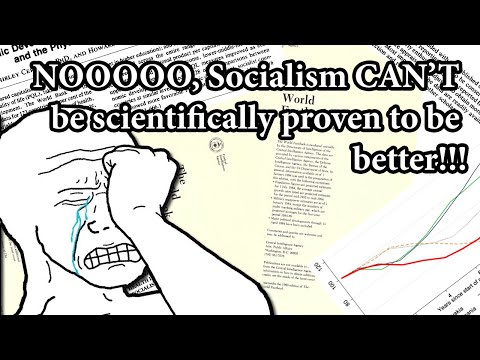 Socialism is just better, scientifically