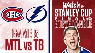 Re-Watch Montreal Canadiens vs. Tampa Bay Lightning Game 5 LIVE w/ Steve Dangle + Cup Celebrations