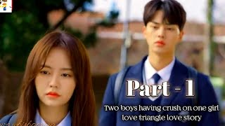 💗New Korean Mix Hindi Song💗College crush love story song💗Two boys have crush on one girl💗cin clip