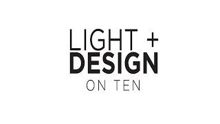 Light + Design On Ten