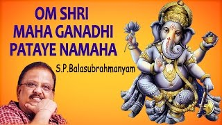 S. P. Balasubrahmanyam - Om Sri Maha Ganadhi Pataye Namah - Powerful Mantra for Wealth & Prosperity