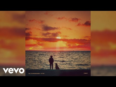 "The Chainsmokers, Kygo – ""Family"""