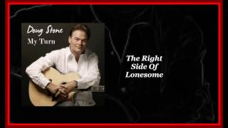 Doug Stone - The Right Side Of Lonesome