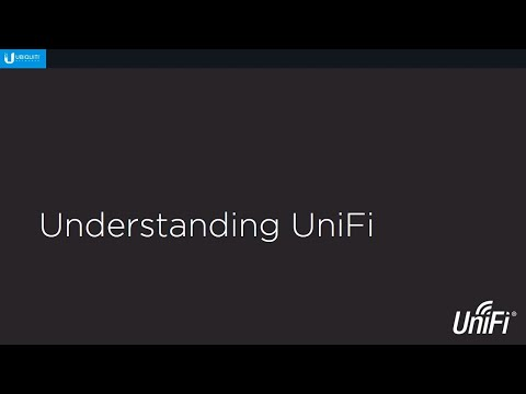 Introduction to UniFi (Part 2) - Understanding UniFi