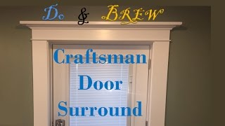 Craftsman Style Surround  - Entry Door