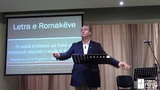 Shërbesa e Ungjillit Romakëve 15:14-33 Pjesa 1