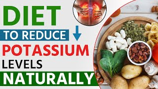 Diet to Reduce Potassium Levels Naturally