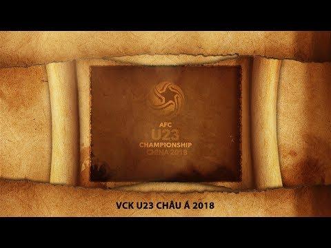 VCK U23 châu Á của U23 Việt Nam - HÀNH TRÌNH LỊCH SỬ