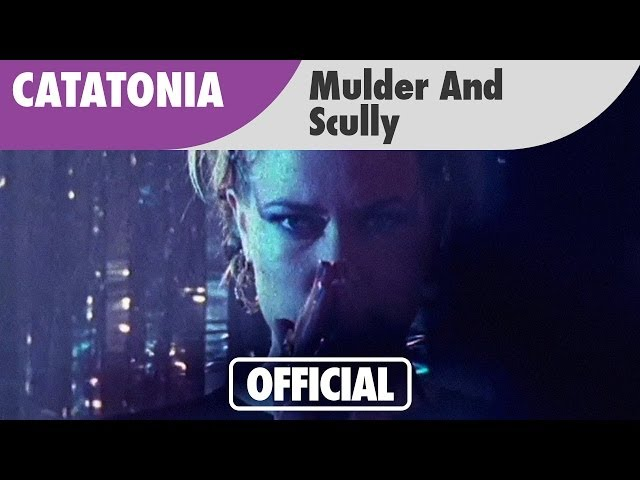 Mulder And Scully - Catatonia