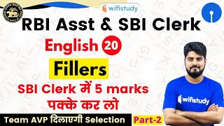 3:00 PM - RBI Assistant & SBI Clerk 2020 | English by Vishal Sir | Fillers | Part-2