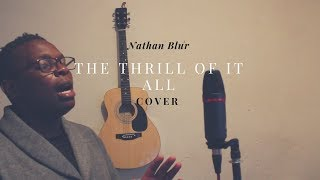The Thrill of It All (Sam Smith Cover) - Nathan Blur