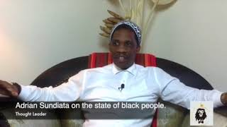 Adrian Sundiata on the state of black people