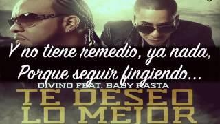 Divino Feat Baby Rasta   Te Deseo Lo Mejor Official Song