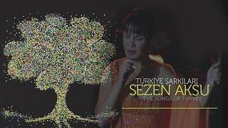 Sezen Aksu - Türkiye Şarkıları - The Songs Of Turkey (Full Konser)