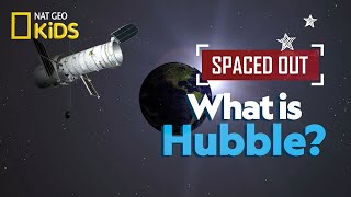 What is Hubble? | Spaced Out
