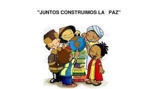 Cancion Infantil día de la Paz HOY CANTAMOS POR LA PAZ