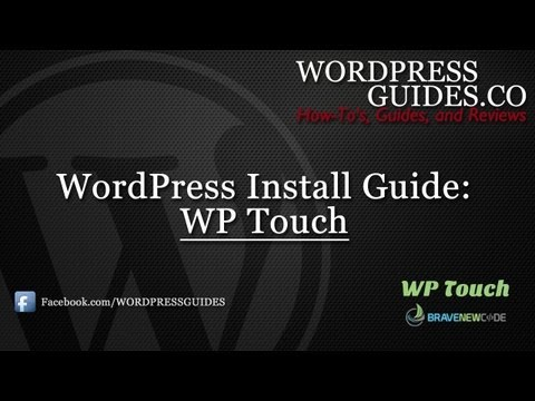 How to Install WP Touch WordPress Plugin