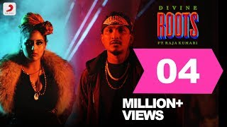 Roots - DIVINE ft. Raja Kumari   Latest Hip Hop Song 2018