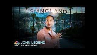 John Legend We Need Love From Songland