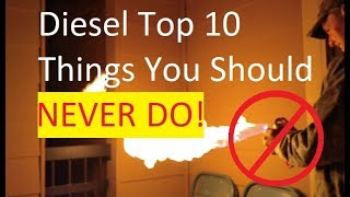 Top 10 Things to Never do to a Diesel
