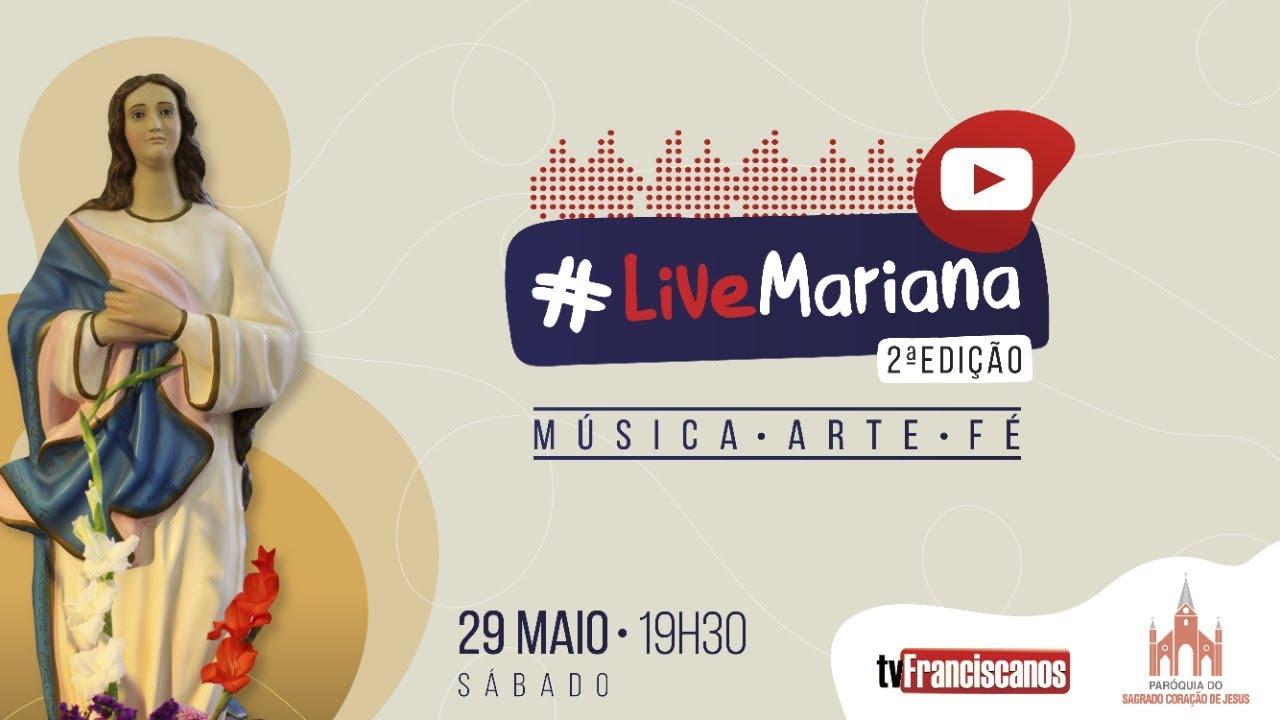 #LiveMariana | 2ª Edição