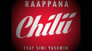 Raappana   Chilii Feat Sini Yasemin