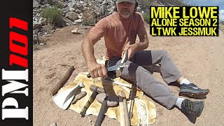 Mike Lowe: ALONE Season 2 - The LTWK Jessmuk  -Preparedmind101