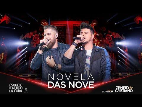 NOVELA DAS NOVE – Zé Neto e Cristiano
