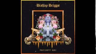 Pray (Empty Gun)   Bishop Briggs BASS BOOSTED