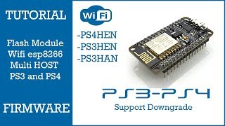 UPDATE FIRMWARE ESP8266 SUPPORT DOWNGRADE PS3 4 84 MULTIHOST PS3 OFW