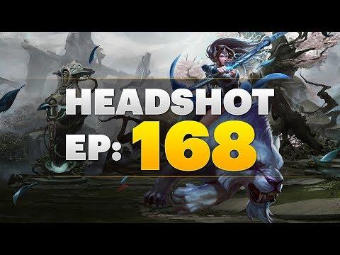 Dota 2 Headshot - Ep. 168
