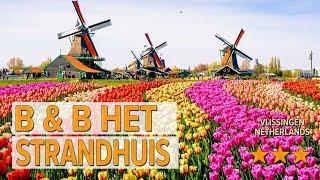 B & B Het Strandhuis hotel review | Hotels in Vlissingen | Netherlands Hotels