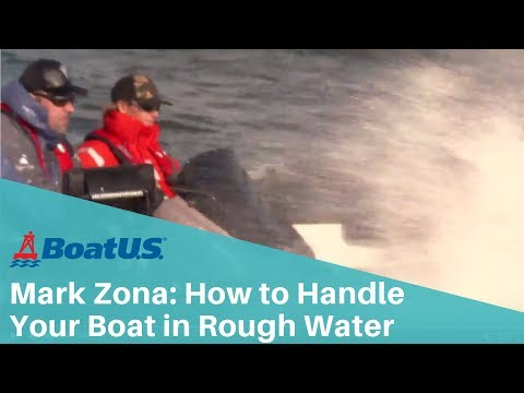 Zona's Quick Tip: How to Handle Your Boat in Rough Water | BoatUS