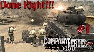 Company of Heroes: Blitzkrieg Mod - Done Right!!! - Part 1