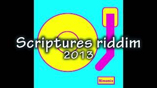 Scriptures Riddim Mix 2013 Selecta Thaï B (8 41 MB) 320 Kbps