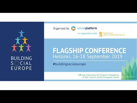 "Flagship Conference ""Building Social Europe"" -Day 3"