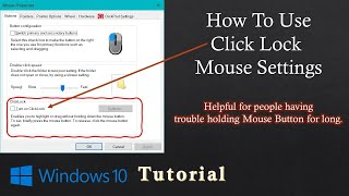 How to Use Click Lock Mouse Settings   Windows 10 Tutorial / Training