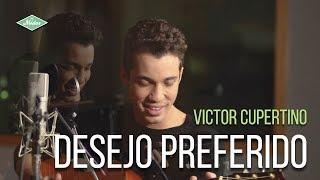 Victor Cupertino   Desejo Preferido (Ao Vivo No Midas Studios)