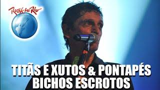 Titãs e Xutos & Pontapés - Bichos Escrotos (Ao Vivo no Rock in Rio)